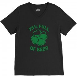 75 percent full of beer V-Neck Tee | Artistshot