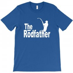 127 the rodfather T-Shirt | Artistshot