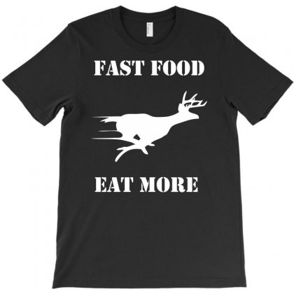 Fast Food Eat More T-shirt Designed By Printshirts