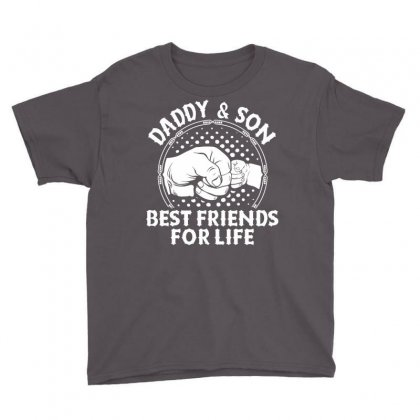 Daddy And Son Best Friends For Life Youth Tee Designed By Tshiart