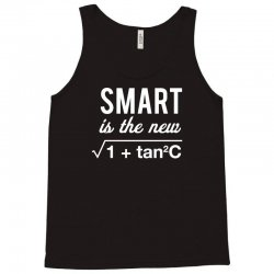 smart is the new sexy Tank Top | Artistshot