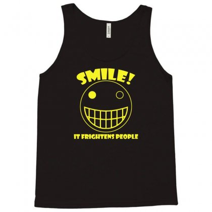 Smile, It Frightens People Tank Top Designed By Gematees