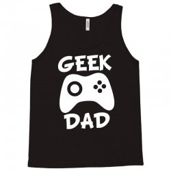 geek dad Tank Top | Artistshot