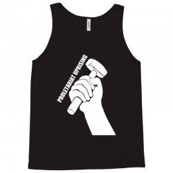 proletariat uprising revolution politics Tank Top | Artistshot