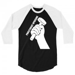 proletariat uprising revolution politics 3/4 Sleeve Shirt | Artistshot