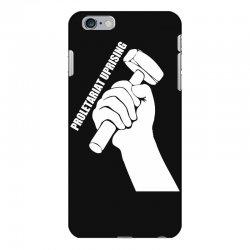 proletariat uprising revolution politics iPhone 6 Plus/6s Plus Case   Artistshot