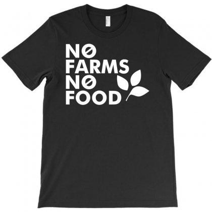 No Farms No Food T-shirt Designed By Printshirts