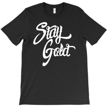 Stay Gold T-shirt Designed By Printshirts