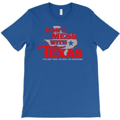 Don't Mess With Texas T-shirt Designed By Printshirts