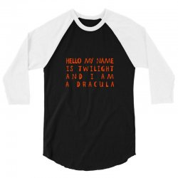 473c7c0c Custom Hello My Name Is Twilight And I Am A Dracula T-shirt By ...