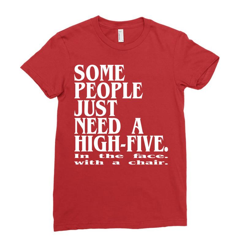 Sad Quotes About Love: Custom Some People Just Need A High Five In The Face With
