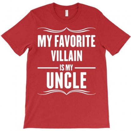My Favorite Villain Is My Uncle T-shirt Designed By Designbysebastian