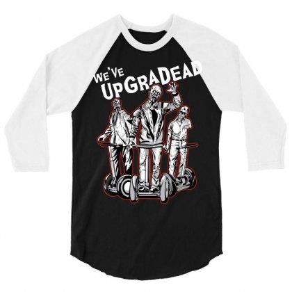 Upgradead 3/4 Sleeve Shirt Designed By Mdk Art