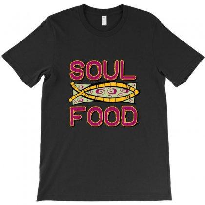 Soul Food T-shirt Designed By Mdk Art