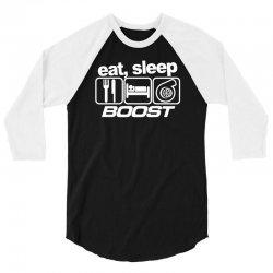 eat sleep boost 3/4 Sleeve Shirt | Artistshot