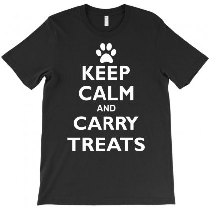 Keep Calm And Carry Treats Funny Dog Training Trainer T-shirt Designed By Suarepep