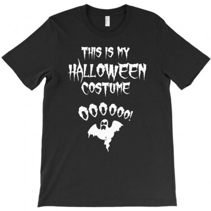 This Is My Halloween Costume T-shirt Designed By Suarepep