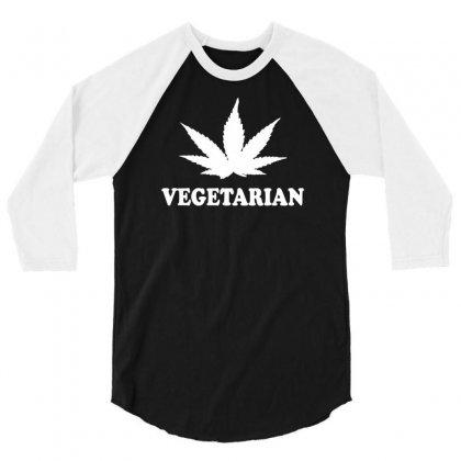 Vegetarian Funny Marijuana 3/4 Sleeve Shirt Designed By Suarepep