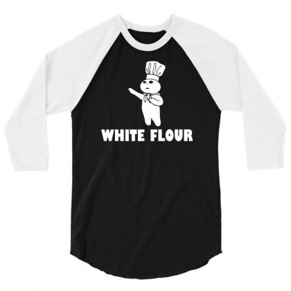 White Flour Funny 3/4 Sleeve Shirt Designed By Suarepep