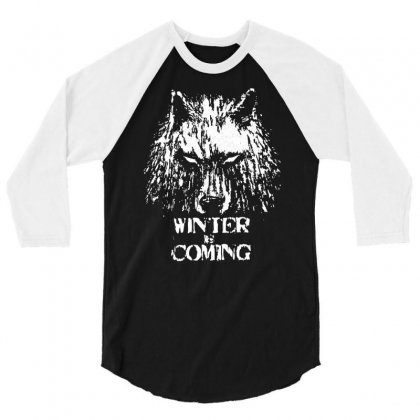 Winter Is Coming 3/4 Sleeve Shirt Designed By Suarepep
