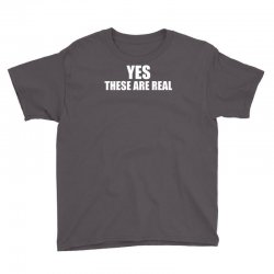 yes these are real funny Youth Tee | Artistshot