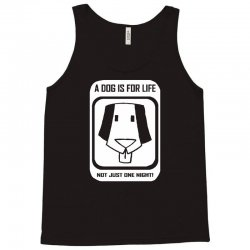 a dog is for life Tank Top | Artistshot