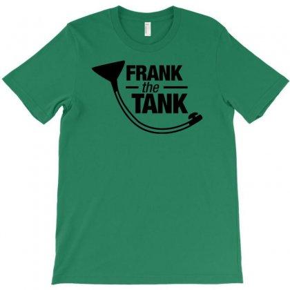 Frank The Tank T-shirt Designed By Tonyhaddearts