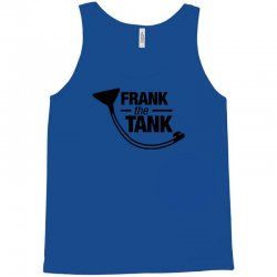 frank the tank Tank Top | Artistshot