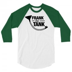 frank the tank 3/4 Sleeve Shirt | Artistshot