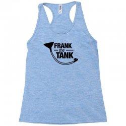 frank the tank Racerback Tank | Artistshot