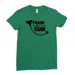 frank the tank Ladies Fitted T-Shirt | Artistshot