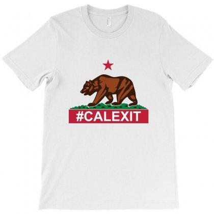 Calexit T-shirt Designed By Nickysu   Artistshot