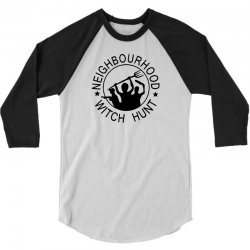 neighbourhood witch hunt 3/4 Sleeve Shirt | Artistshot