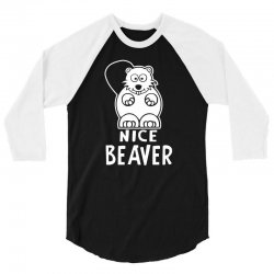 nice beaver 3/4 Sleeve Shirt | Artistshot