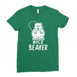 nice beaver Ladies Fitted T-Shirt | Artistshot
