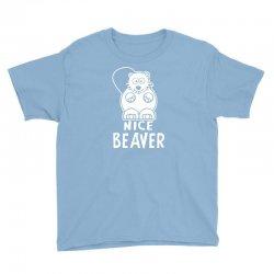 nice beaver Youth Tee | Artistshot
