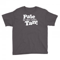pale is the new tan! Youth Tee | Artistshot