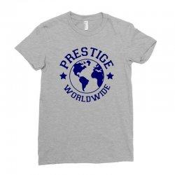 prestige worldwide Ladies Fitted T-Shirt | Artistshot