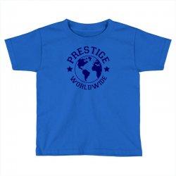 prestige worldwide Toddler T-shirt | Artistshot
