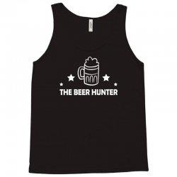 the beer hunter Tank Top | Artistshot