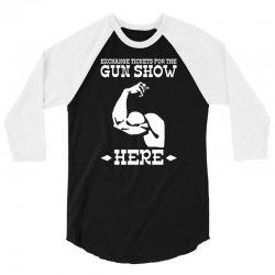the gun show 3/4 Sleeve Shirt | Artistshot