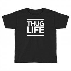 thug life Toddler T-shirt   Artistshot