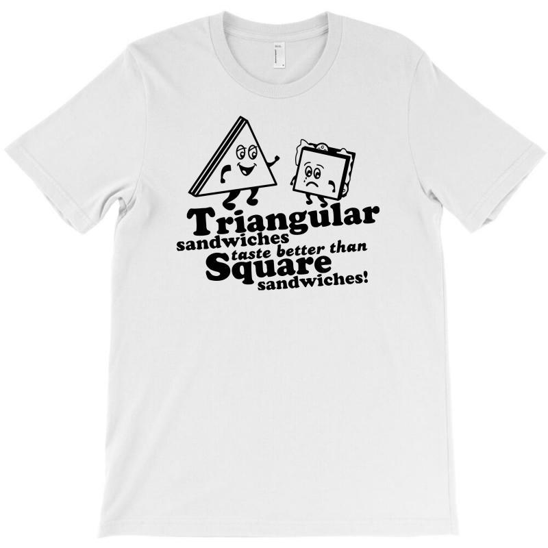 Triangular Sandwiches T-shirt   Artistshot