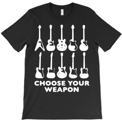 Choose Your Weapon Funny T-shirt Designed By Mdk Art
