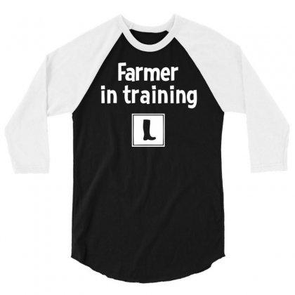Farmer In Training 3/4 Sleeve Shirt Designed By Mdk Art