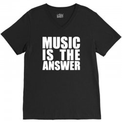 music is the answer printed V-Neck Tee | Artistshot