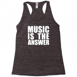 music is the answer printed Racerback Tank | Artistshot