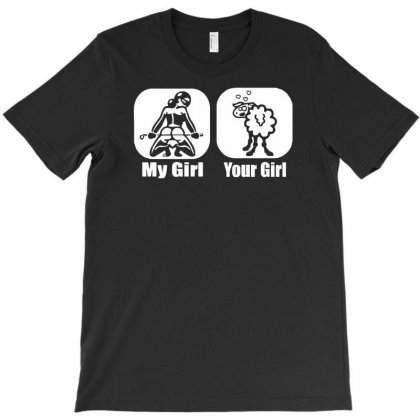 My Girl Your Girl Funny T-shirt Designed By Mdk Art