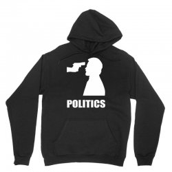 politics Unisex Hoodie | Artistshot