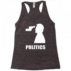 politics Racerback Tank | Artistshot